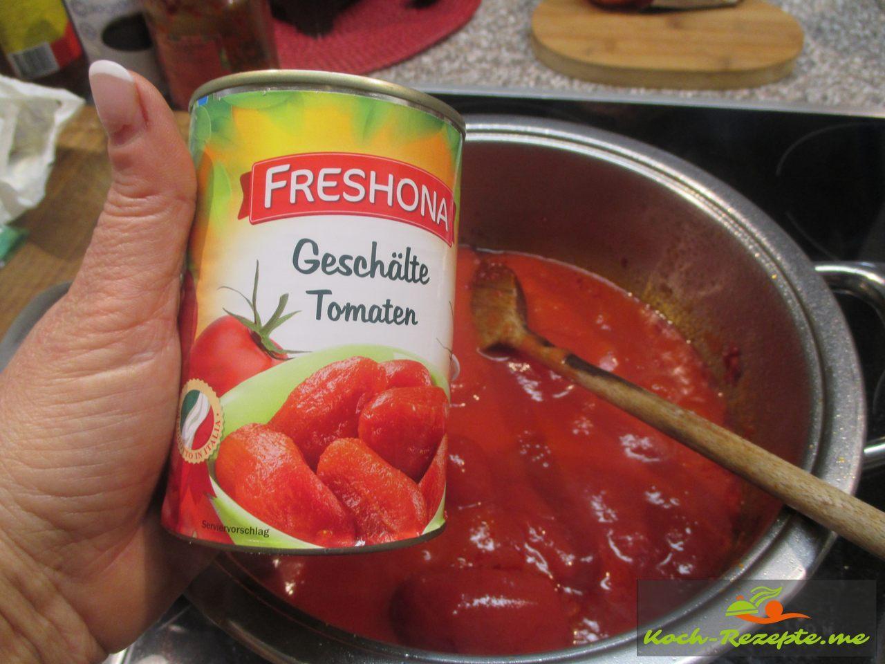 dann die geschälten Tomaten