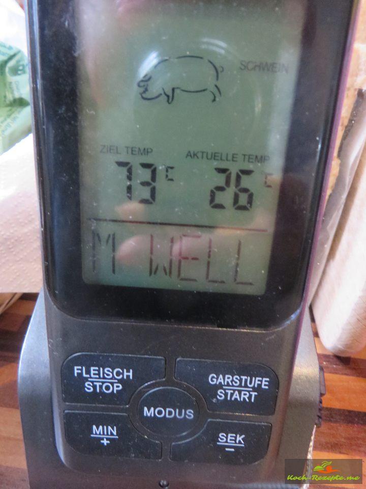 Hier messen ich die Hitze im Fleisch, Gar bei 75 Grad Innentemperatur